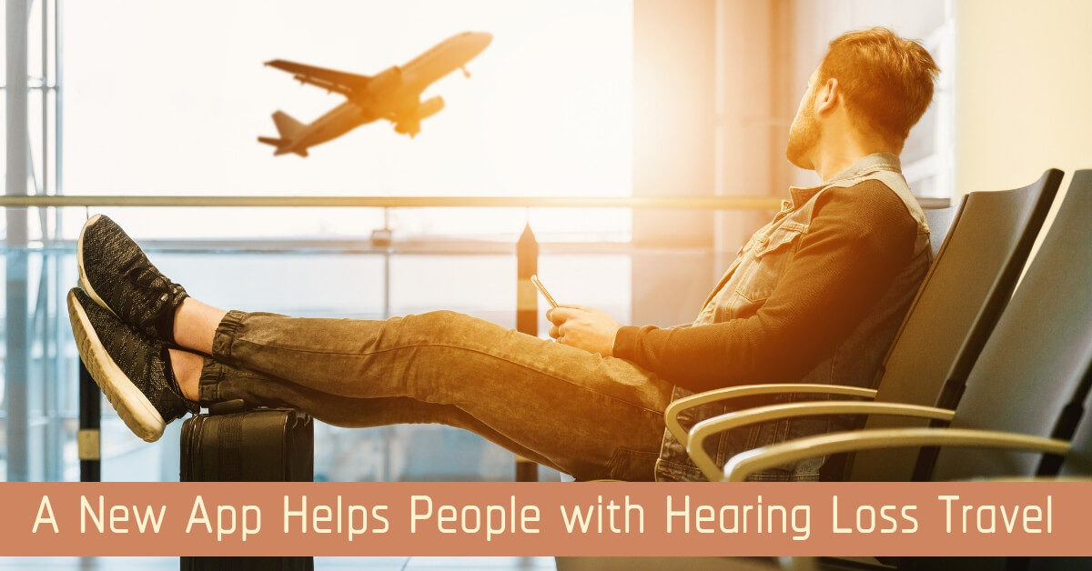 A New App Helps People with Hearing Loss Travel