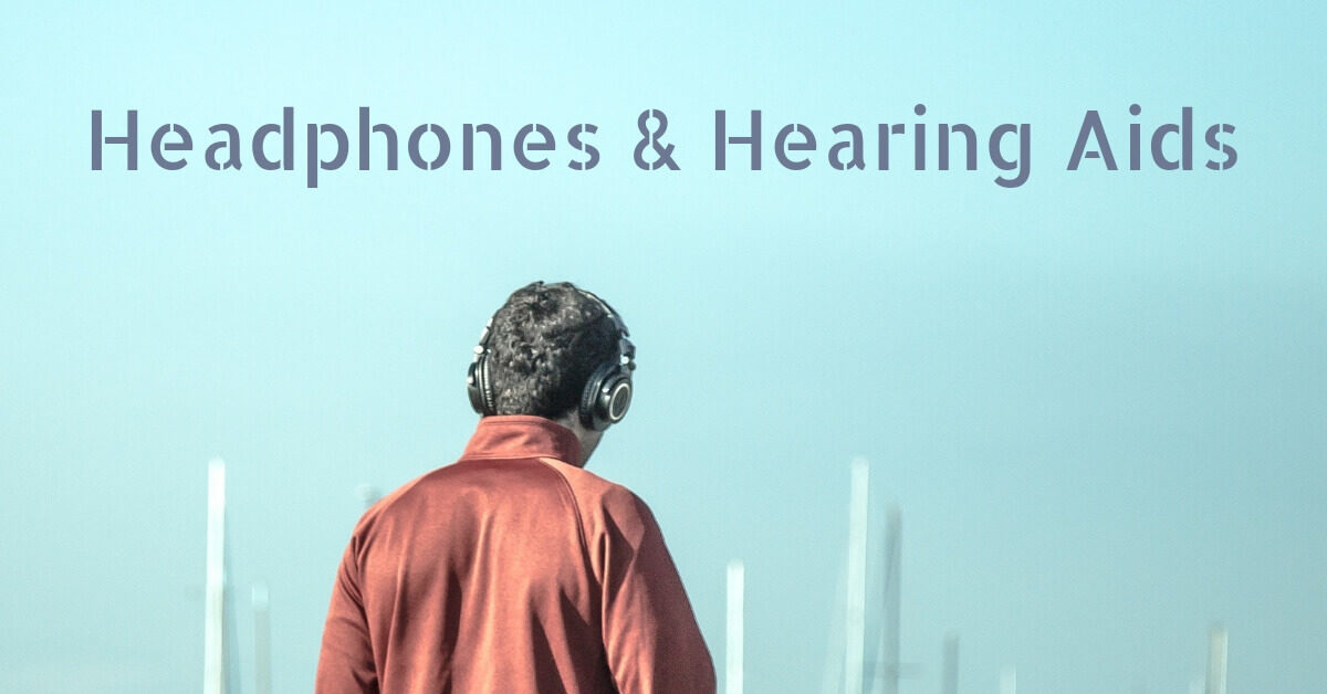 Headphones & Hearing Aids